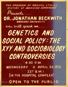 "Lecture poster for Jonathan Beckwith's talk on ""Genetics and Social Policy: the XYY and Sociobiology Controversies,"" 28 April 1976."