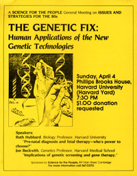 "Science for the People meeting announcement: ""The Genetic Fix: Human Applications of New Genetic Technologies."""