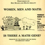 "Event announcement: ""A Science for the People Discussion on Sex Roles and Math Ability - Women, Men and Math: Is There a Math Gene?""."