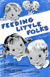 "Cover of ""Feeding Little Folks"" booklet, 1965, published by the National Dairy Council."