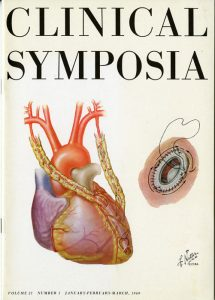 "Clinical Symposia 21, no. 1 (January-March 1969). Topics: ""The Surgical Treatment of Myocardial Ischemia"" and ""Surgical Treatment of Cardiac Valvular Disease."" H MS c477"