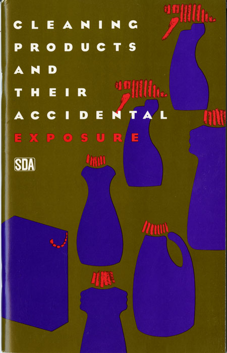 """Cleaning Products and Their Accidental Exposure"" pamphlet, 1989, published by The Soap and Detergent Association. H MS c477."